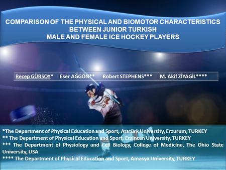 *The Department of Physical Education and Sport, Atatürk University, Erzurum, TURKEY ** The Department of Physical Education and Sport, Erzincan University,