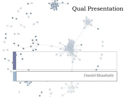 Qual Presentation Daniel Khashabi 1. Outline  My own line of research  Papers:  Fast Dropout training, ICML, 2013  Distributional Semantics Beyond.