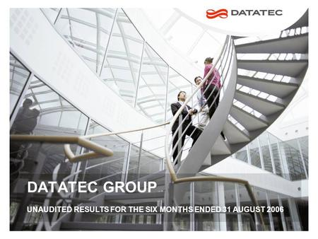 DATATEC GROUP UNAUDITED RESULTS FOR THE SIX MONTHS ENDED 31 AUGUST 2006.