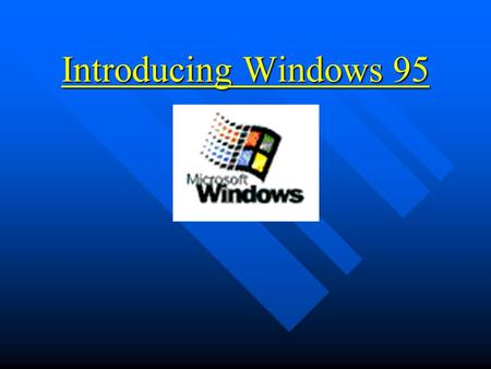 Introducing Windows 95. Today's Agenda n Overview n Windows for Workgroups v. Windows 95 n The Desktop –My Computer, Recycle Bin, Task Bar, Start Buttons.