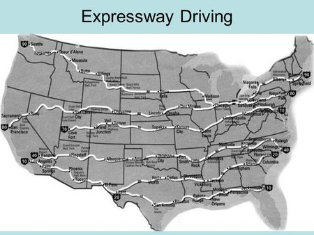 Expressway Driving Some of the East / West interstate expressways.