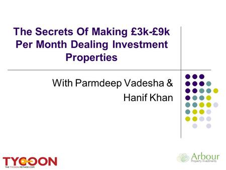 The Secrets Of Making £3k-£9k Per Month Dealing Investment Properties With Parmdeep Vadesha & Hanif Khan.