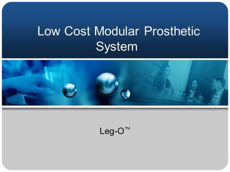 Low Cost Modular Prosthetic System Leg-O ™. Landmines.