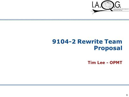 Company Confidential 1 9104-2 Rewrite Team Proposal Tim Lee - OPMT.