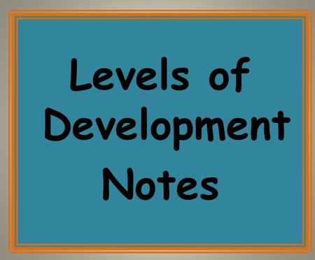 "Levels of Development Notes. ""Where women are poor, uneducated and have little participation in society- family size tends to be large and the population."