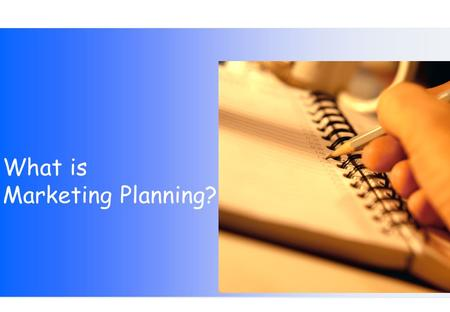 "What is Marketing Planning?. ""4Cs""""4Ps""How We link them Convenience Place We make the product or service available exactly where and when the customer."