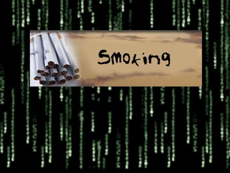 smoke: the act of smoking tobacco or other substances What is smoking ?