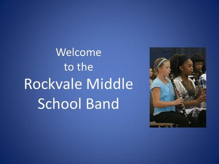 Welcome to the Rockvale Middle School Band