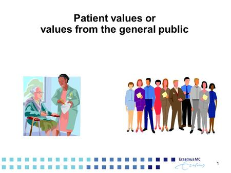 1 Patient values or values from the general public.