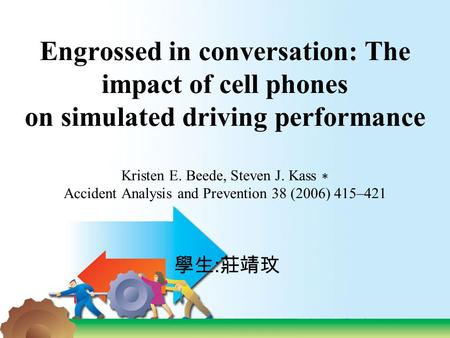 cognitive psychology cell phone induced driver distraction Blindness caused by the cognitive distraction of a cell phone drivers using cell phones look are using cell phones, and the national safety council.