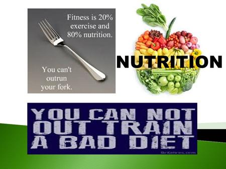NUTRITION. Finely tuned, a good diet will: increase energy, sense of well being, mental acuity Improve physical performance decrease fat and pack on muscle.