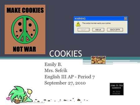 Emily B. Mrs. Sefcik English III AP - Period 7 September 27, 2010