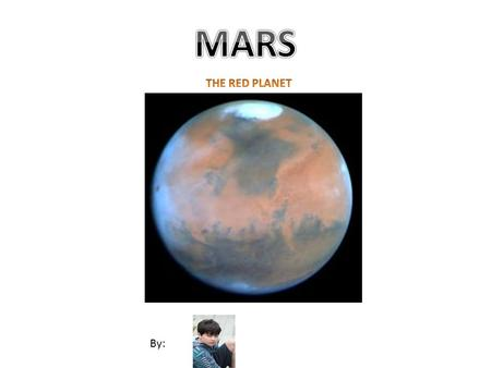 By:. Our neighbor, Mars (a mere 56,000,000 km from Earth), gets its name from either the Greek or Roman god of war. The symbol stands for a shield and.