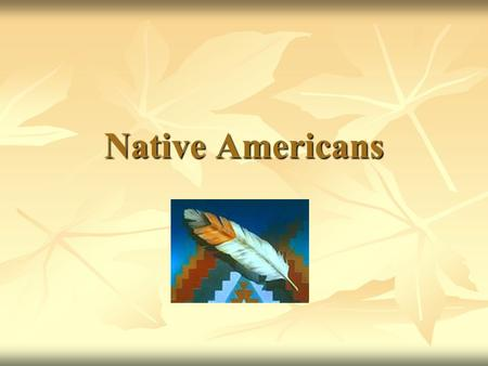 "Native Americans. Focus In – Agree or Disagree 1. ""Real Indians"" can still be found."