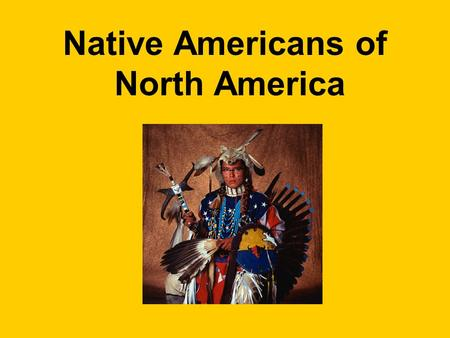 Native Americans of North America. Vocabulary Terms flint – a hard rock that tends to fracture before shattering.