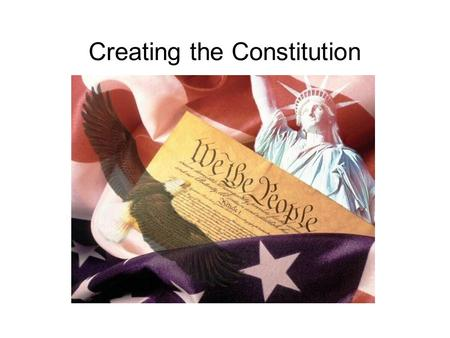 Creating the Constitution. Articles of Confederation In 1777, the Continental Congress drafted the original constitution, known as the Articles of Confederation.