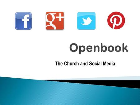 The Church and Social Media.  51% of churches said that at least one of their senior staff regularly blogs or updates social media.  In 2012, Facebook.