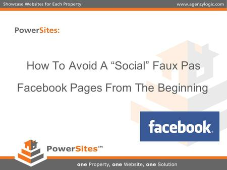 "How To Avoid A ""Social"" Faux Pas Facebook Pages From The Beginning."