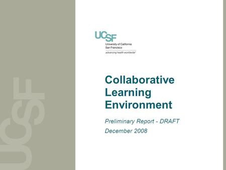 Collaborative Learning Environment Preliminary Report - DRAFT December 2008.