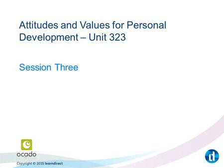 Attitudes and Values for Personal Development – Unit 323