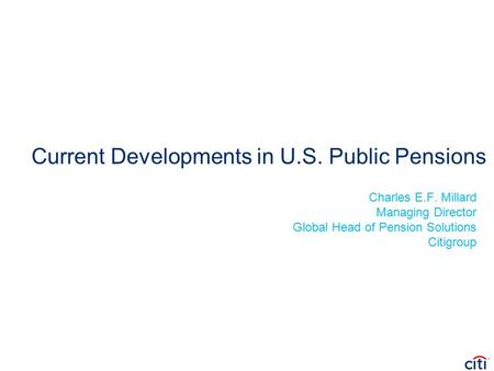 Current Developments in U.S. Public Pensions