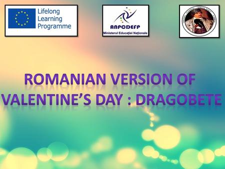 Dragobete is a traditional Romanian holiday originating from Dacian times and celebrated on February, the 24th. Specifically, Dragobete was the son of.
