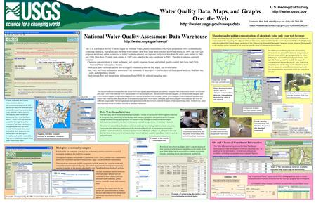 Water Quality Data, Maps, and Graphs Over the Web  · Chemical concentrations in water, sediment, and aquatic organism tissues.