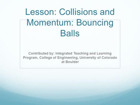 Lesson: Collisions and Momentum: Bouncing Balls