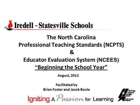 "The North Carolina Professional Teaching Standards (NCPTS) & Educator Evaluation System (NCEES) "" Beginning the School Year"" Facilitated by Brian Foster."