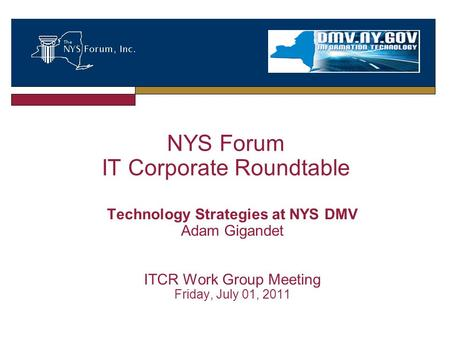 NYS Forum IT Corporate Roundtable