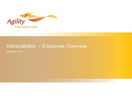 Administrator – Employee Overview September, 2011.