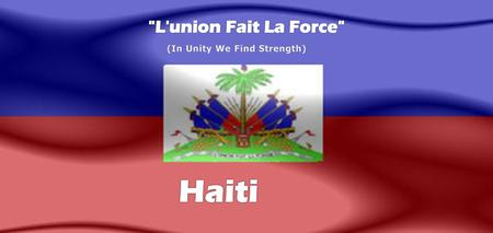 Haiti is in the Caribbean. Haiti occupies the western one- third of the island of Hispaniola. Although there are beautiful parts of Haiti, it is the most.