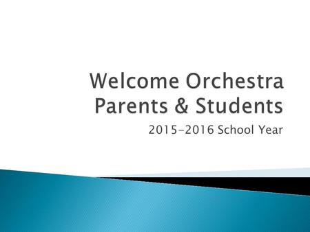 2015-2016 School Year. Four Orchestras: 1) Beginner or PRELUDE Orchestra (Viola & Cello class – Violin & Bass Class) 1) Concert Orchestra 7 th & 8 th.