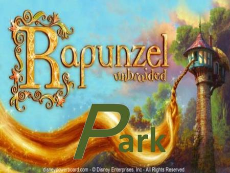 "Ark. Rapunzel Park is a theme park based on the movie ""tangled"". It created an illusion reality, and it is a dreamlike world. You can do lots of interesting."