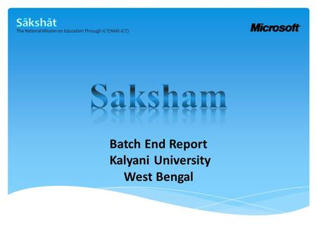 The National Mission on Education Through ICT(NME-ICT) Batch End Report Kalyani University West Bengal.