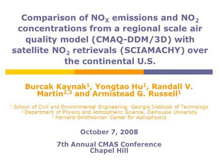 Comparison of NO X emissions and NO 2 concentrations from a regional scale air quality model (CMAQ-DDM/3D) with satellite NO 2 retrievals (SCIAMACHY) over.