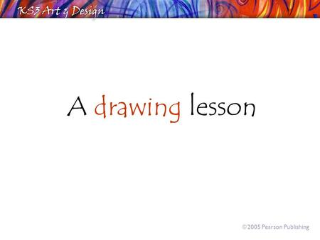 A drawing lesson  2005 Pearson Publishing. What's in that unlocked shed?