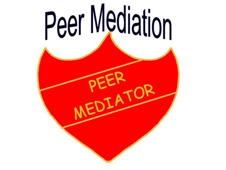 Some P6 pupils have been trained in Peer Mediation. Peer Mediation is a meeting between two people who have fallen out. The two people will talk about.