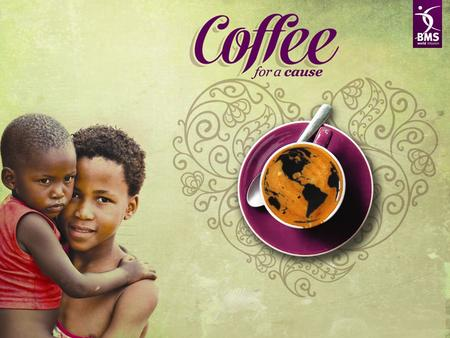 Coffee for a cause – preschool education for underprivileged children.