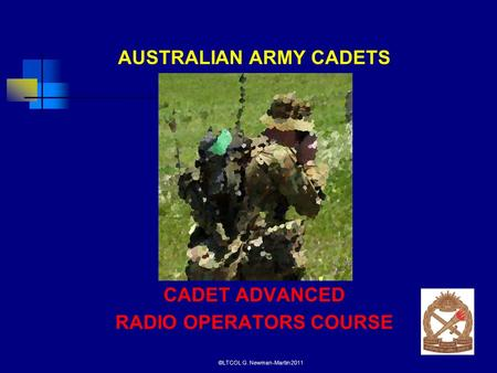 Australian Army Cadets Cadet Advanced Radio Operator Course*