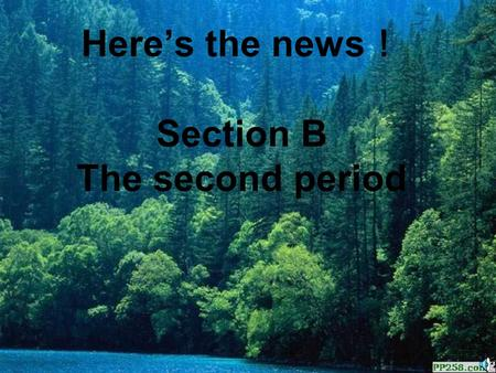 Here's the news ! Section B The second period. 1 Let's think Found:A color pencil-box. Please call Lost and Found Room at 2884664. Lost:My pencil-box.My.