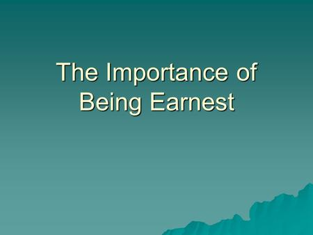 "an analysis of the class structure in oscar wildes play the importance of being earnest Plays by oscar wilde comedy of manners as a classcom on the social structure of the upper class in play ""the importance of being earnest."