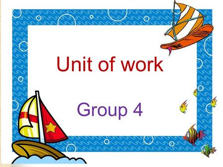 Unit of work Group 4 The Topic: Our Clothes The target level: Junior Grade 2 Number of lessons : 5-6.