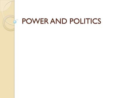 power vs politics Political power: view is the conception of political authority as ultimately derived from or justified by a hypothetical contract between individuals, as in the political philosophy of thomas hobbes (1588-1679) another is the idea, typical in economics and in other social sciences.