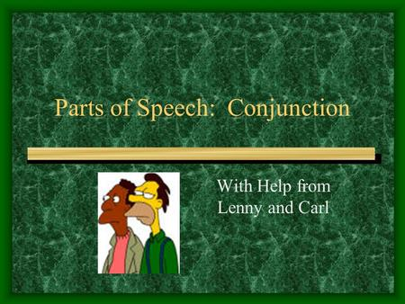 Parts of Speech: Conjunction