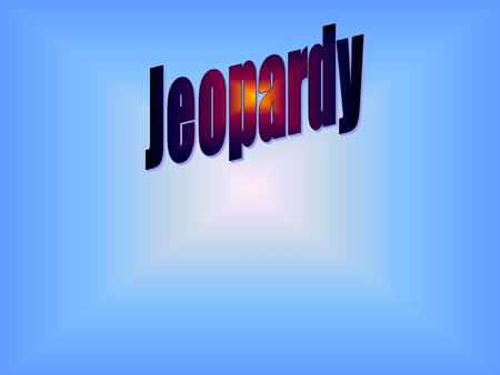 Final Jeopardy Question Skin Function Skin Anatomy 500 Burns & ETC Skin Color Glands Hair & Nails 100 200 300 400 500 400 300 200 100 200 300 400 500.