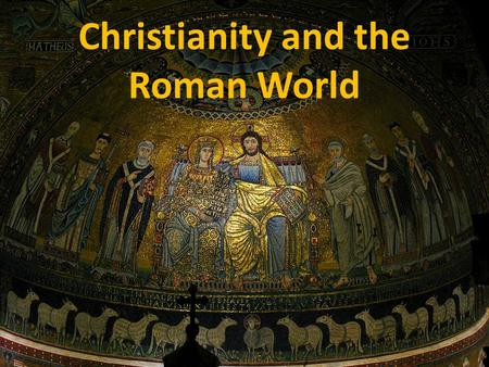 Christianity and the Roman World. The Gospels were attempts by various early Christian writers to come to terms with the challenges facing the new religious.
