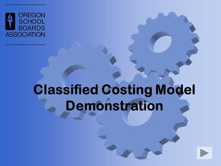 "Classified Costing Model Demonstration. What is it? Spreadsheet model Calculates total compensation over multiple years Create ""What-If"" scenarios When."