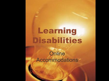 Learning Disabilities Online Accommodations. Introduction 10-15% of student population on average campus acknowledges a disability 29% of that group report.
