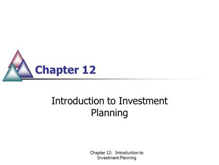 chapter 12 investments Chapter 12 investments in noncurrent operating assets-acquisition introduction many billions of dollars are invested each year in new property, plant, and equipment.